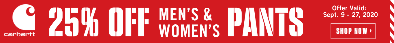 25% off all Carhartt Men's & Women's Pants