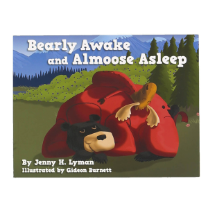 Bearly Awake and Almoose Asleep Book