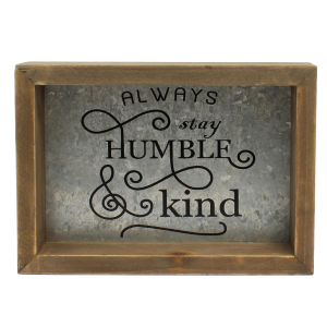 Humble & Kind Sign