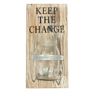 Keep the Change Mason Jar Wall Decor