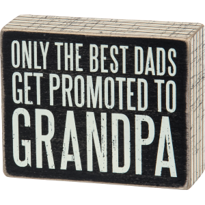 Promoted To Grandpa Box Sign