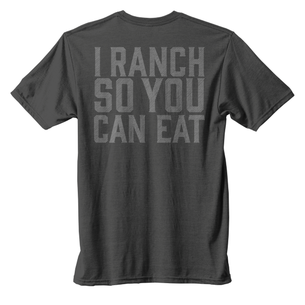 I Ranch So You Can Eat Short Sleeve Tee