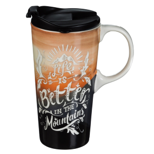 Life is Better in the Mountains Ceramic Travel Mug