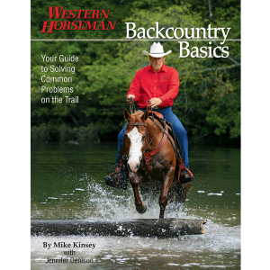 Backcountry Basics: Your Guide To Solving Problems On The Trail, First Edition