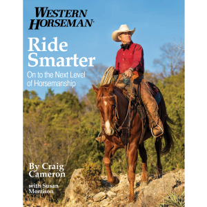 Ride Smarter: On To The Next Level Of Horsemanship, First Edition