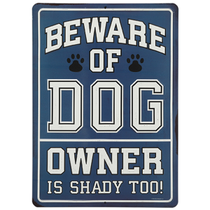 Beware Of Dog Metal Sign