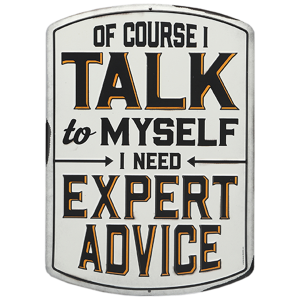 Talk To Myself Metal Sign