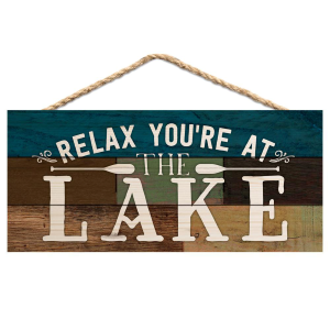 Relax You're At The Lake Hanging Sign